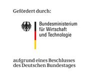 Gefördert durch das Bundesministerium für Wirtschaft und Technologie aufgrund eines Beschlusses des Deutschen Bundestages.